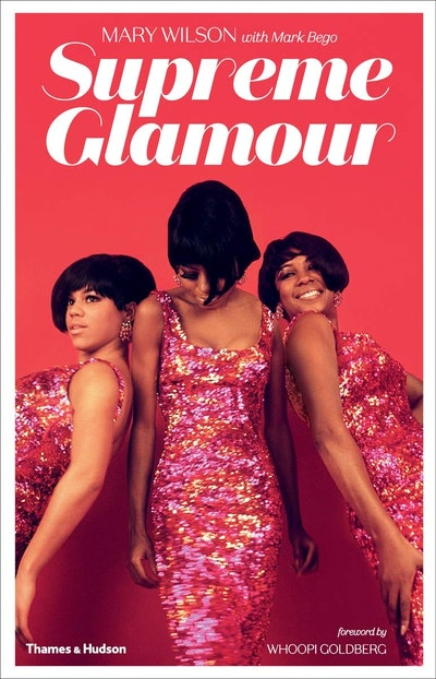 'Supreme Glamour' by Mary Wilson and Mark Bego