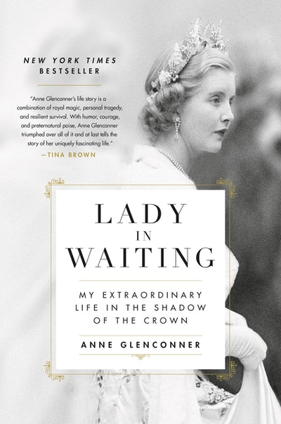 'Lady in Waiting: My Extraordinary Life in the Shadow of the Crown' by Anne Glenconner