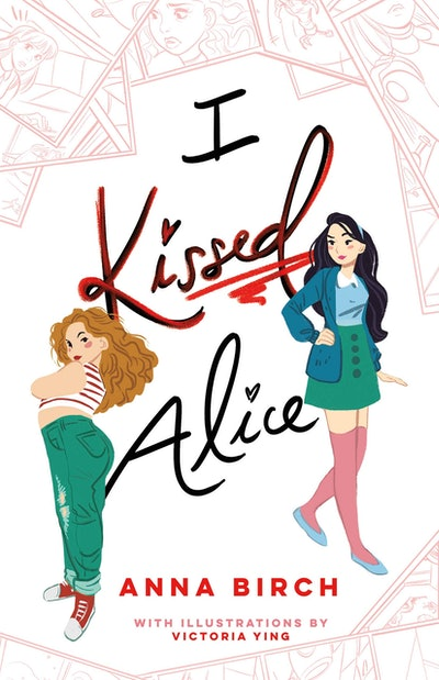 'I Kissed Alice' by Anna Birch and Victoria Ying