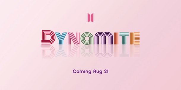 "BTS' new single is called ""Dynamite"" on Aug. 21."