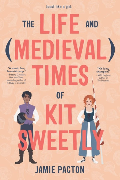 'The Life and (Medieval) Times of Kit Sweetly' by Jamie Pacton