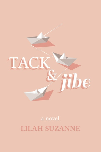 'Tack & Jibe' by Lilah Suzanne