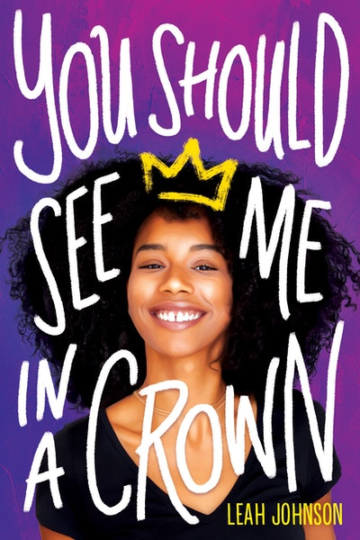 'You Should See Me in a Crown' by Leah Johnson