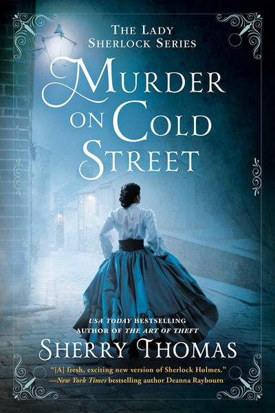 'Murder on Cold Street' by Sherry Thomas