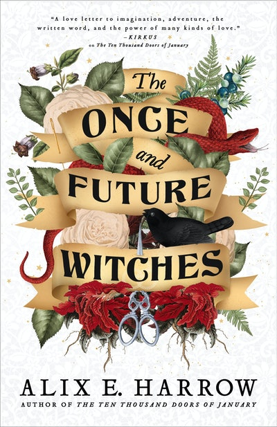 'The Once and Future Witches' by Alix E. Harrow