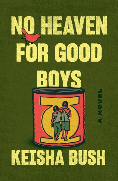 'No Heaven for Good Boys' by Keisha Bush