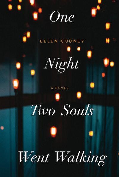 'One Night Two Souls Went Walking' by Ellen Cooney