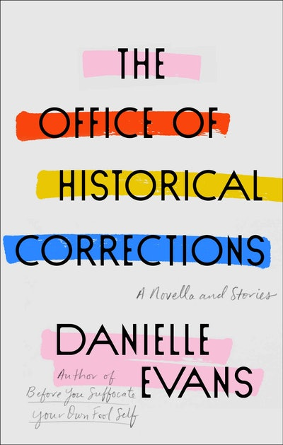 'The Office of Historical Corrections' by Danielle Evans