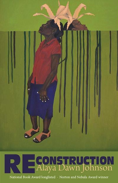 'Reconstruction' by Alaya Dawn Johnson