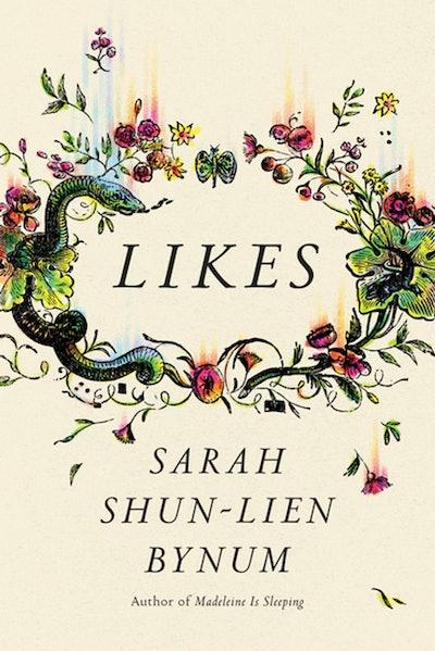 'Likes' by Sarah Shun-lien Bynum