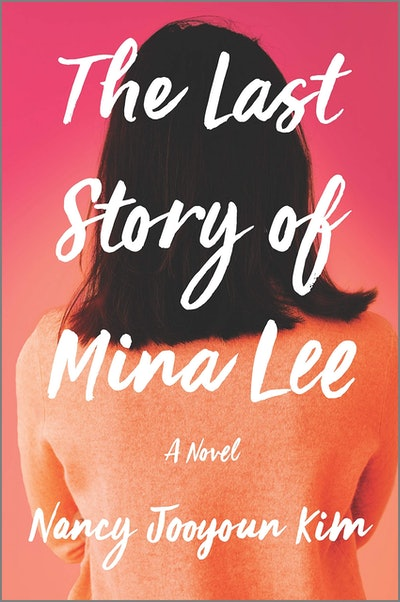 'The Last Story of Mina Lee' by Nancy Jooyoun Kim
