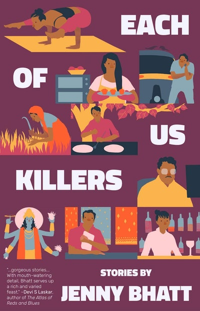 'Each of Us Killers' by Jenny Bhatt
