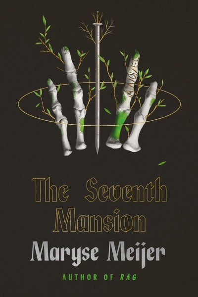'The Seventh Mansion' by Maryse Meijer