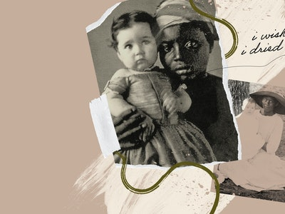 "A vintage photo depicts a Black woman holding a white baby. Script reads ""I wish I dried up."""