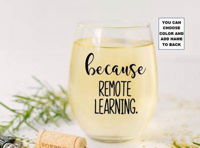 Because Remote Learning Stemless Wine Glass