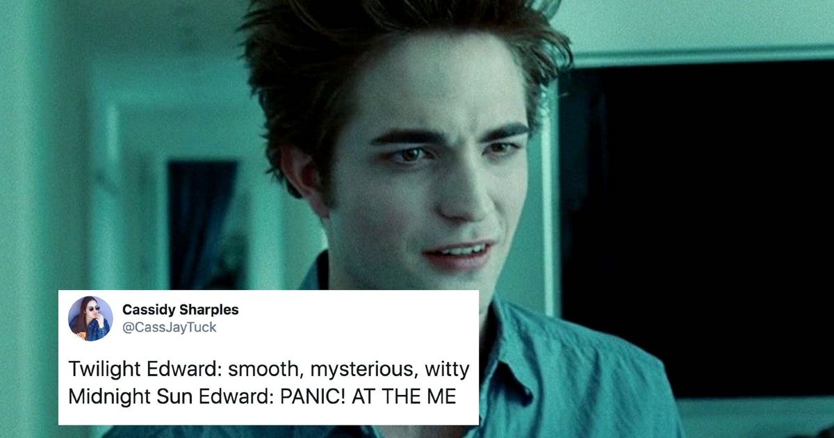 23 'Midnight Sun' Memes For 'Twilight' Fans Who Love Edward Being Emo AF