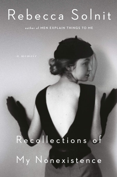 'Recollections of My Nonexistence' by Rebecca Solnit