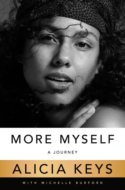 'More Myself: A Journey' by Alicia Keys