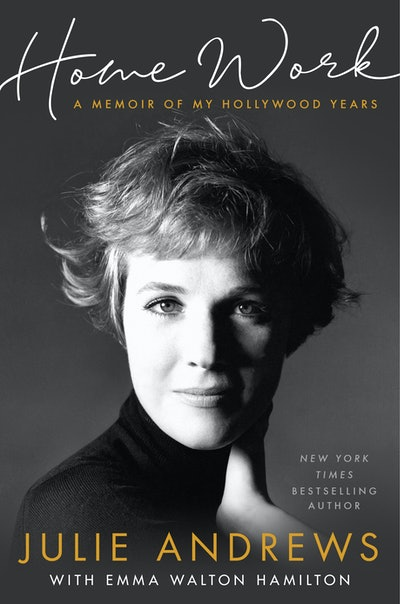 'Home Work: A Memoir of My Hollywood Years' by Julie Andrews Edwards