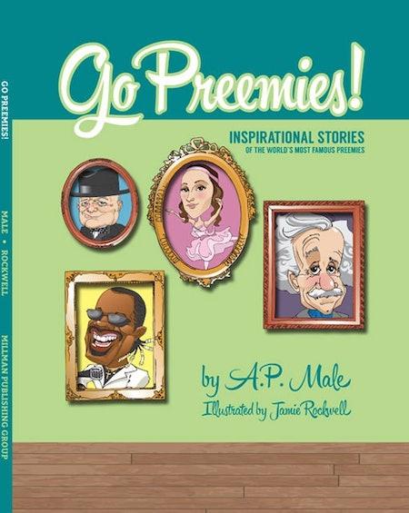 Go Preemies! By A.P. Male