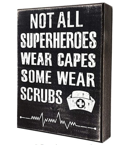 Not All Superheroes Wear Capes Sign
