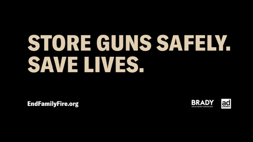 """In their latest """"End Family Fire"""" PSA campaign, anti-gun violence organization Brady urges safe gun storage as a means of preventing firearm suicides."""