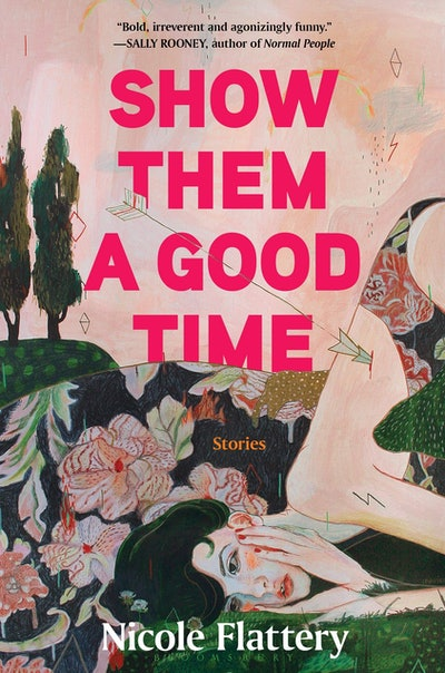 'Show Them a Good Time' by Nicole Flattery