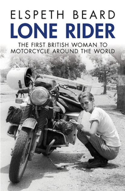 Lone Rider: The First British Woman to Ride a Motorcycle Around the World