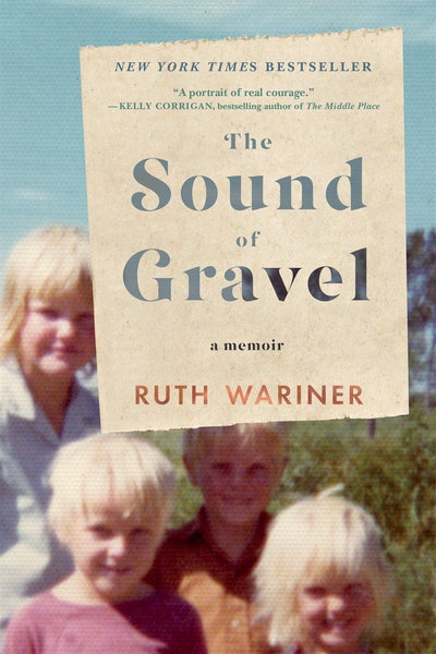 'The Sound of Gravel' by Ruth Wariner