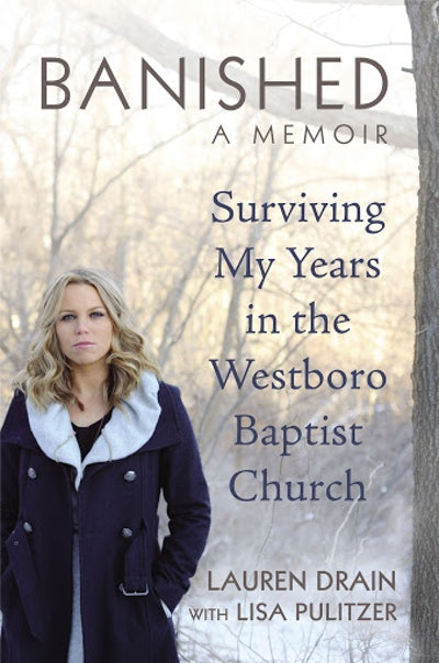 'Banished: Surviving my Years in the Westboro Baptist Church' by Lauren Drain