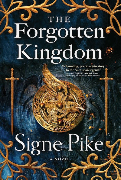 'The Forgotten Kingdom' by Signe Pike
