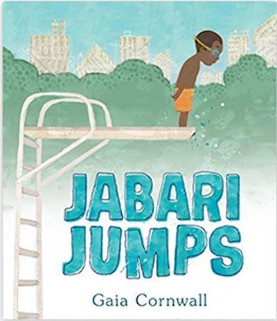 Jabari Jumps – Gaia Cornwall