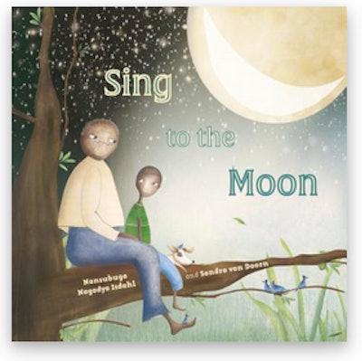 Sing to the Moon - Nansubuga Nagadya Isdahl