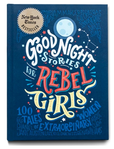 Good Night Stories For Rebel Girls - Elena Favilli & Francesca Cavallo