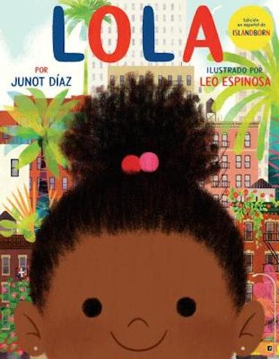 Lola by Junot Díaz