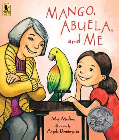 Mango, Abuela, & Me by Meg Medina