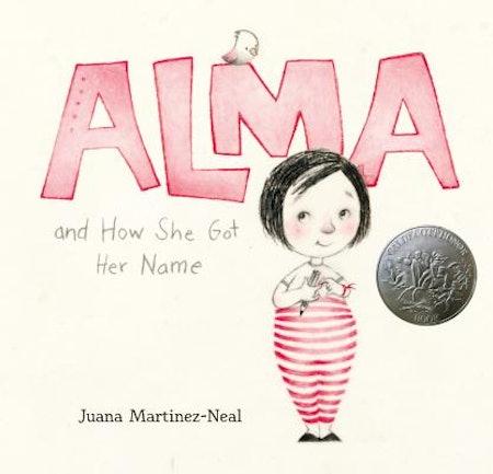 Alma & How She Got Her Name by Juana Martinez-Neal