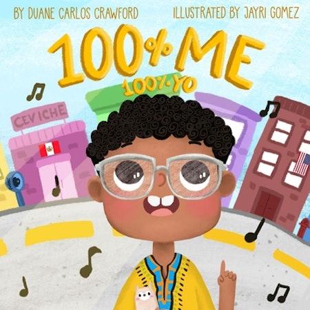 100% Me / 100% Yo by Duane Carlos Crawford
