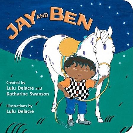 Jay & Ben by Lulu Delacre & Katharine Swanson