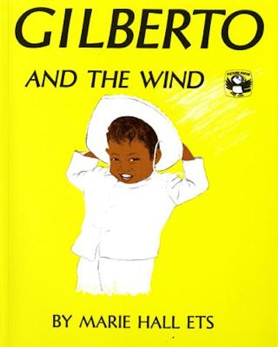 Gilberto & The Wind by Marie Hall Ets