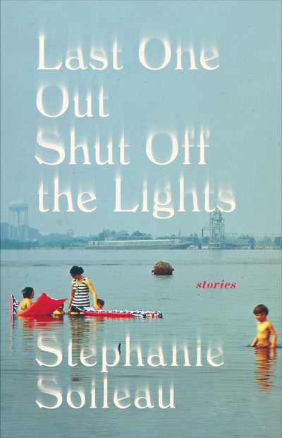 'Last One Out Shut Off the Lights' by Stephanie Soileau