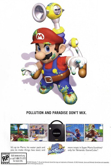 """An ad for Super Mario Sunshine that says """"Pollution and paradise don't mix."""""""