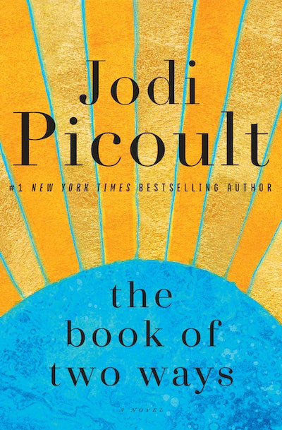 'The Book of Two Ways' by Jodi Picoult
