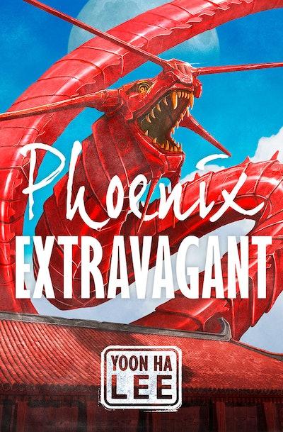 'Phoenix Extravagant' by Yoon Ha Lee
