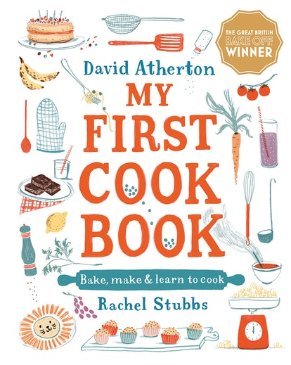 The cover of david atherton's my first cook book which features illustrations of cakes, bananas, salt shakers, oven gloves, brownies, lemons and more in a wholesome style