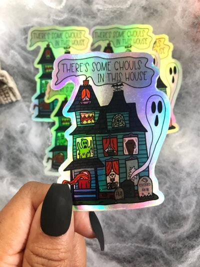 There's Some Ghouls In This House Sticker