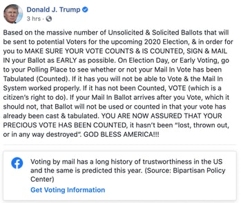 Facebook placed a label on President Trump's post about mail-in voting.