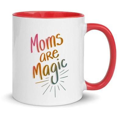 Moms Are Magic Coffee Mug