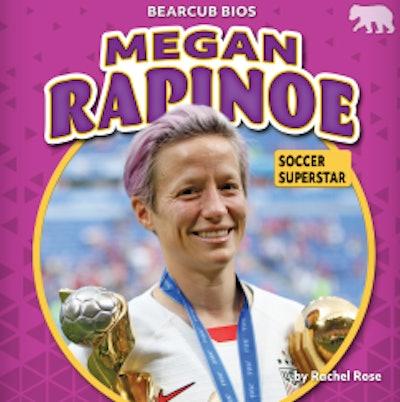 Megan Rapinoe: Soccer Superstar by Rachel Rose