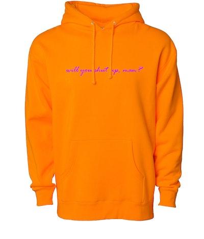 Phenomenal Woman Will You Shut Up, Man? Hoodie Sweatshirt